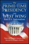 link to catalog page, The Prime-Time Presidency