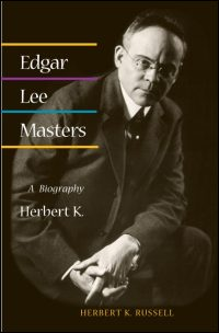 Cover for RUSSELL: Edgar Lee Masters: A Biography. Click for larger image