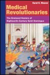link to catalog page WEAVER, Medical Revolutionaries