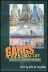 link to catalog page, Gangs in the Global City