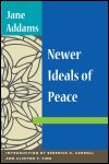 link to catalog page ADDAMS, Newer Ideals of Peace