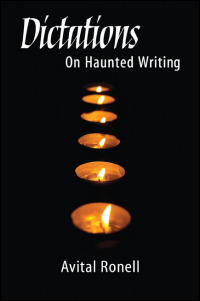 Cover for RONELL: Dictations: On Haunted Writing. Click for larger image