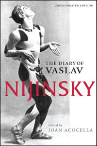 Cover for NIJINSKY: The Diary of Vaslav Nijinsky. Click for larger image