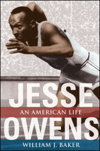 Cover for BAKER: Jesse Owens: An American Life. Click for larger image
