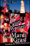link to catalog page WARE, Cajun Women and Mardi Gras
