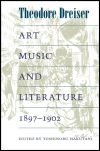 link to catalog page DREISER, Art, Music, and Literature, 1897-1902