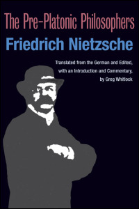 Cover for NIETZSCHE: The Pre-Platonic Philosophers. Click for larger image