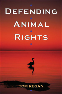 Cover for REGAN: Defending Animal Rights. Click for larger image