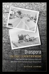 link to catalog page, Diaspora in the Countryside