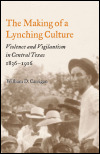 link to catalog page CARRIGAN, The Making of a Lynching Culture