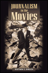 link to catalog page, Journalism in the Movies