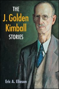Cover for Eliason: The J. Golden Kimball Stories. Click for larger image