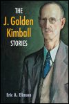link to catalog page ELIASON, The J. Golden Kimball Stories