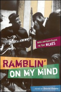 Cover for EVANS: Ramblin' on My Mind: New Perspectives on the Blues. Click for larger image