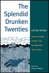 link to catalog page VAN VECHTEN, The Splendid Drunken Twenties