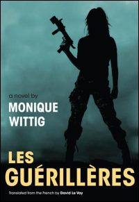 Cover for Wittig: Les Guerilleres. Click for larger image