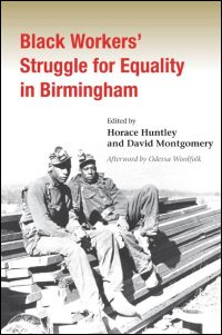 Cover for HUNTLEY: Black Workers' Struggle for Equality in Birmingham. Click for larger image