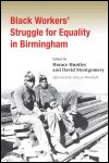 link to catalog page HUNTLEY, Black Workers' Struggle for Equality in Birmingham