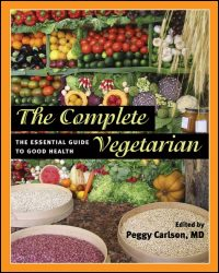 Cover for Carlson: The Complete Vegetarian: The Essential Guide to Good Health. Click for larger image