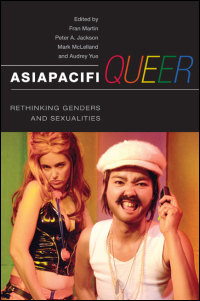 Cover for Martin: AsiaPacifiQueer: Rethinking Genders and Sexualities. Click for larger image