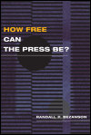 link to catalog page, How Free Can the Press Be?