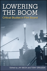 Cover for Beck: Lowering the Boom: Critical Studies in Film Sound. Click for larger image
