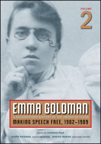 Cover for Goldman: Emma Goldman: A Documentary History of the American Years, Volume 2: Making Speech Free, 1902-1909. Click for larger image