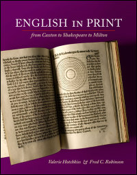 Cover for Hotchkiss: English in Print from Caxton to Shakespeare to Milton. Click for larger image