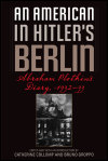 link to catalog page, An American in Hitler's  Berlin