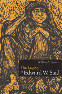 Cover for Spanos: The Legacy of Edward W. Said. Click for larger image