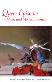 Cover for FULLER: Queer Episodes in Music and Modern Identity. Click for larger image