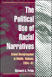 The Political Use of Racial Narratives - Cover