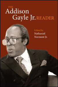 Cover for Gayle: The Addison Gayle Jr. Reader. Click for larger image