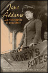 link to catalog page, Jane Addams and the Practice of Democracy