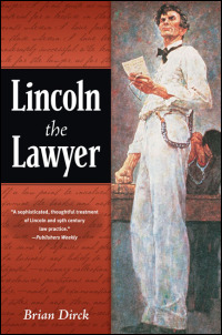 Cover for Dirck: Lincoln the Lawyer. Click for larger image