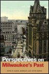 link to catalog page ANDERSON, Perspectives on Milwaukee's Past