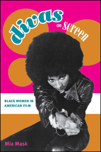 Cover for Mask: Divas on Screen: Black Women in American Film. Click for larger image