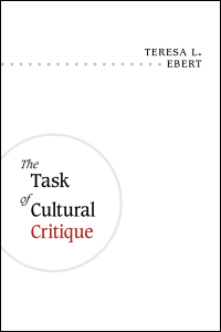 Cover for Ebert: The Task of Cultural Critique. Click for larger image