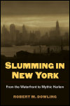 link to catalog page, Slumming in New York