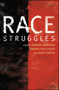 Cover for Kiditschek: Race Struggles. Click for larger image