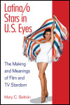 link to catalog page, Latina/o Stars in U.S. Eyes