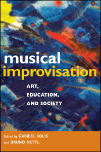 Cover for solis: Musical Improvisation: Art, Education, and Society. Click for larger image