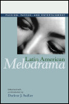 link to catalog page, Latin American Melodrama