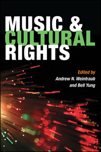 Cover for weintraub: Music and Cultural Rights. Click for larger image