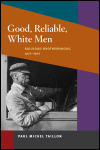 link to catalog page, Good, Reliable, White Men