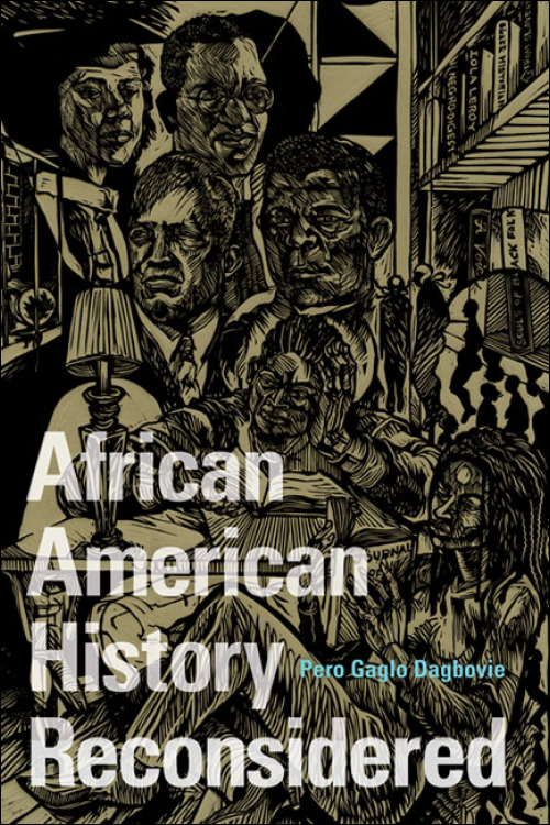 ui press pero gaglo dagbovie african american history reconsidered