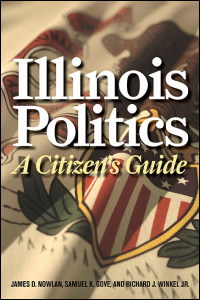 Cover for Nowlan: Illinois Politics: A Citizen's Guide. Click for larger image