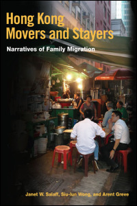 Cover for SALAFF: Hong Kong Movers and Stayers: Narratives of Family Migration. Click for larger image
