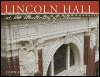 link to catalog page, Lincoln Hall at the University of Illinois