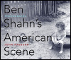 link to catalog page, Ben Shahn's American Scene